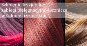 szkolenie-fryzjerskie-zabiegi-pielegnacyjno-lecznicze