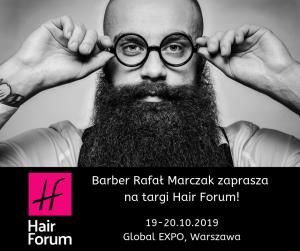 Barber Rafał Marczak zaprasza na targi Hair Forum